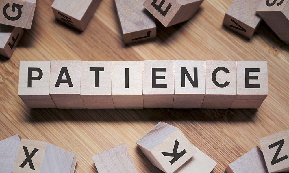 In Praise of Patience: Why do we need this beautiful virtue?